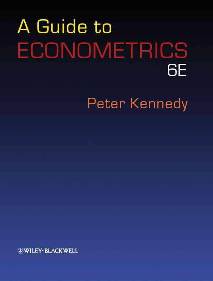 A Guide to Econometrics By Kennedy, Peter
